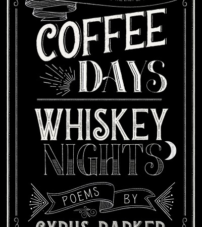 When Will Coffee Days Whiskey Nights By Cyrus Parker Release? 2020 LGBT Poetry Releases