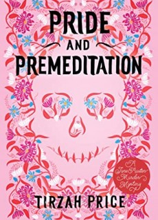 When Does Pride And Premeditation By Tirzah Price Come Out? 2021 YA Mystery Releases