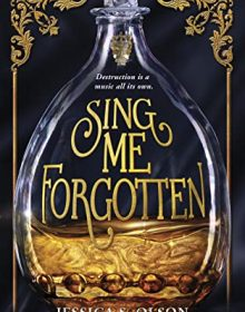 Sing Me Forgotten By Jessica S. Olson Release Date? 2021 YA Fantasy Releases