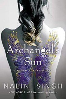 Archangel's Sun (Guild Hunter 13) By Nalini Singh Release Date? 2020 Fantasy & Romance Releases