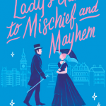 When Will A Lady's Guide To Mischief And Mayhem By Manda Collins Release? 2020 Romance Releases