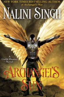 Archangel's Sun (Guild Hunter #13) By Nalini Singh Release Date? 2020 Fantasy & Romance Releases