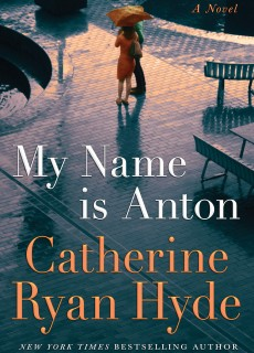 When Does My Name Is Anton By Catherine Ryan Hyde Release? 2020 Historical Fiction