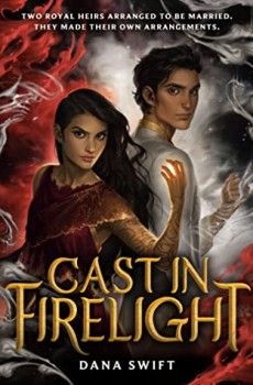 When Does Cast In Firelight (Wickery 1) By Dana Swift Come Out? 2020 YA Fantasy Releases