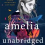 When Will Amelia Unabridged By Ashley Schumacher Release? 2021 YA Contemporary Romance