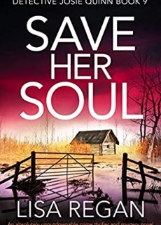When Does Save Her Soul By Lisa Regan Come Out? 2020 Thriller & Crime Mystery Releasees