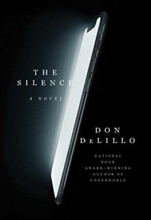 The Silence By Don DeLillo Release Date? 2020 Science Fiction Releases