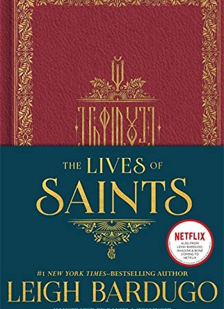 The Lives Of Saints (Grishaverse) By Leigh Bardugo Release Date? 2020 YA Fantasy Releases