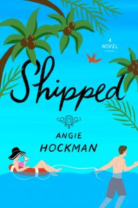 When Will Shipped By Angie Hockman Release? 2021 Contemporary Romance Releases