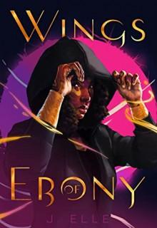 Wings Of Ebony By J. Elle Release Date? 2021 Fantasy & Mythology Releases