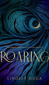 Roaring by Lindsey Duga