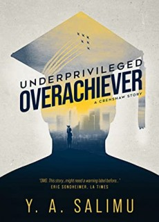 Underprivileged Overachiever By Y. A. Salimu Release Date? 2020 Nonfiction & Memoir Releases
