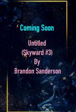 When Does Untitled (Skyward #3) By Brandon Sanderson Release? 2021 YA Science Fiction Releases