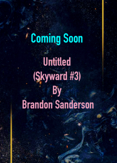When Does Untitled (Skyward #3) By Brandon Sanderson Release? 2021 YA Science Fiction Releases