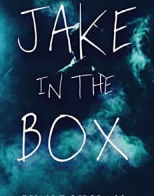 When Does Jake In The Box By Ryan Douglass Come Out? 2021 YA Fantasy & Horror Releases