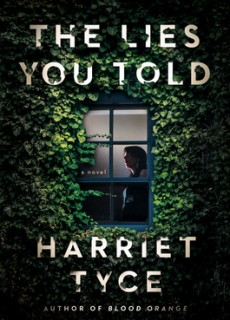 When Will The Lies You Told By Harriet Tyce Release? 2020 Mystery & Thriller Releases