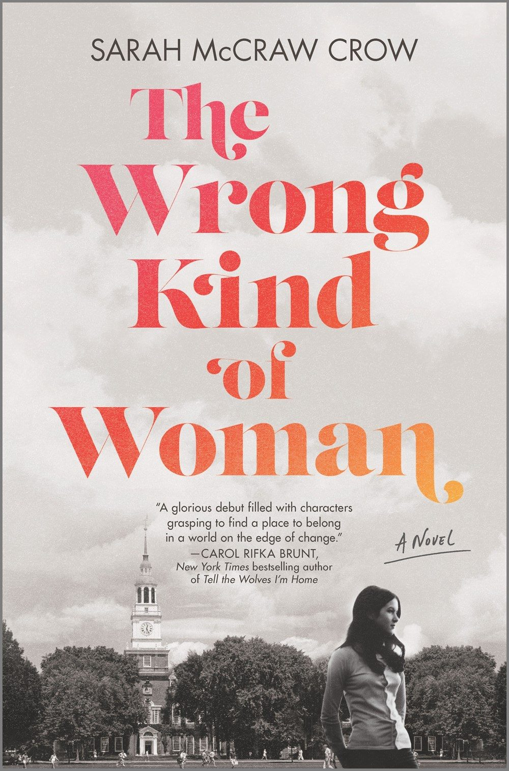 The Wrong Kind Of Woman By Sarah McCraw Crow Release Date? 2020 Historical Fiction