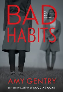 Bad Habits By Amy Gentry Release Date? 2021 Thriller Releases