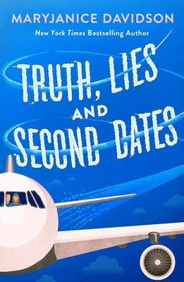 Truth, Lies, and Second Dates By MaryJanice Davidson Release Date? 2020 Contemporary Romance