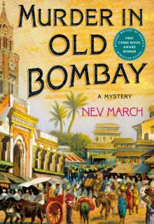 When Does Murder In Old Bombay By Nev March Come Out? 2020 Historical Fiction Releases