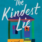 When Does The Kindest Lie By Nancy Johnson Come Out? 2021 Contemporary Literary Fiction