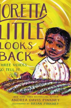 Loretta Little Looks Back By Andrea Davis & Brian Pinkney Release Date? 2020 Children's Historical Fiction