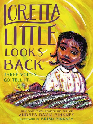 Loretta Little Looks Back By Andrea Davis & Brian Pinkney Release Date? 2020 Children's Historical Fiction