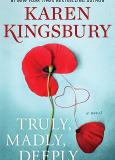 When Will Truly, Madly, Deeply (The Baxters 31) By Karen Kingsbury Come Out? 2020 New Karen Kingsbury Releases