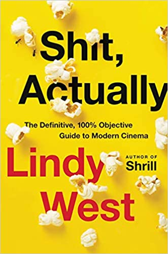 Shit, Actually By Lindy West Release Date? 2020 Nonfiction Releases