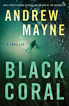 When Will Black Coral (Underwater Investigation Unit 2) Release? 2021 Andrew Mayne New Releases