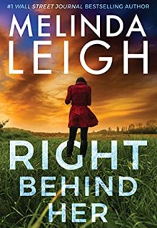 Right Behind Her (Bree Taggert 4) Release Date? 2021 Melinda Leigh New Releases