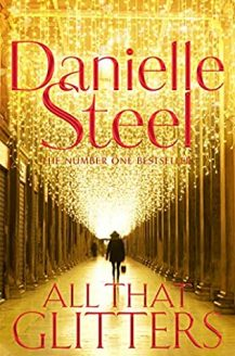 All That Glitters By Danielle Steel Release Date? 2020 New Danielle Steel Releases