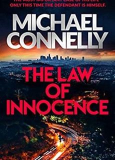 The Law Of Innocence (Mickey Haller 7) By Michael Connelly Release Date? 2020 Crime Mystery Releases