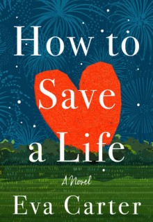 How To Save A Life By Eva Carter Release Date? 2021 Contemporary Fiction Releases