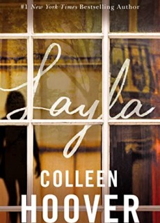 When Does Layla By Colleen Hoover Release? 2020 Fantasy & Romance Releases