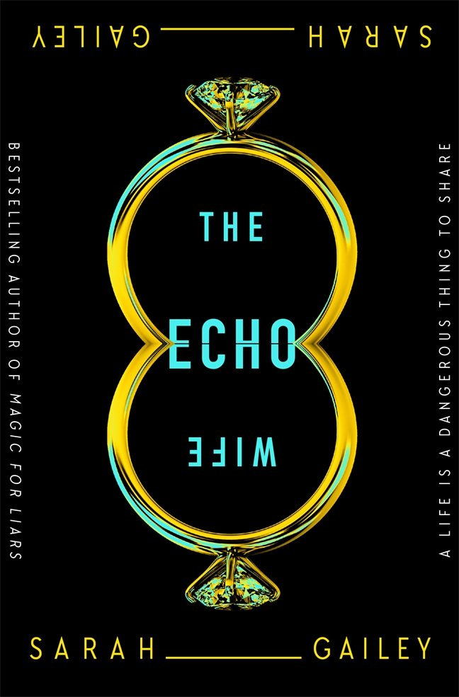When Will The Echo Wife Release? 2021 Sarah Gailey New Releases