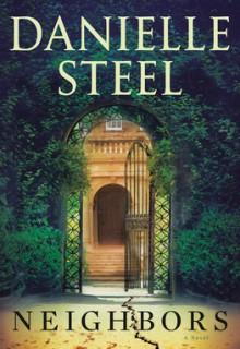 When Will Neighbors Release? 2021 Danielle Steel New Novel Releases