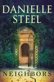 When Will Neighbors Release? 2021 Danielle Steel New Novel Releases