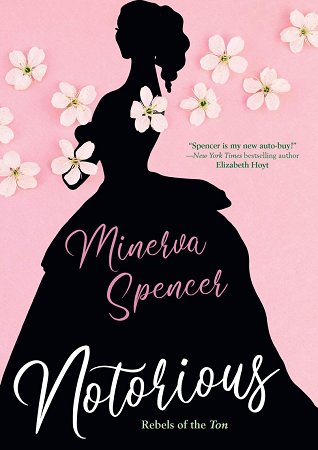 Notorious By Minerva Spencer Release Date? 2020 Historical Romance Releases