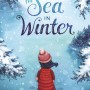 The Sea In Winter By Christine Day Release Date? 2021 Middle Grade Contemporary Releases