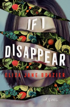 When Does If I Disappear By Eliza Jane Brazier Come Out? 2021 Thriller & Mystery Releases
