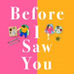 Before I Saw You By Emily Houghton Release Date? 2021 Contemporary Romance Releases