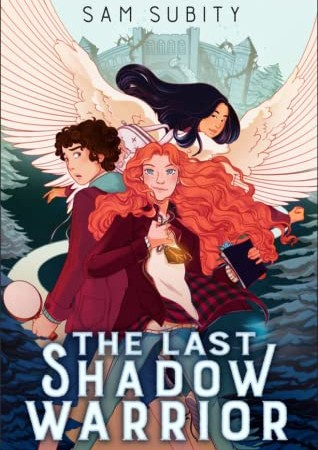 The Last Shadow Warrior By Sam Subity Release Date? 2021 Fantasy & Middle Grade Releases