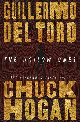 The Hollow Ones By Guillermo del Toro & Chuck Hogan Release Date? 2021 Fantasy & Horror Releases