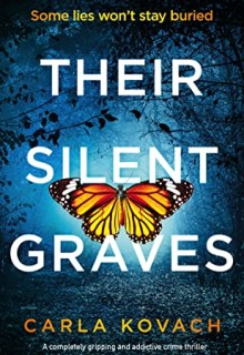 Their Silent Graves (Detective Gina Harte #7) By Carla Kovach Release Date? 2020 Mystery Releases