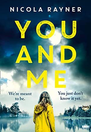 When Does You And Me By Nicola Rayner Come Out? 2020 Suspense & Mystery Releases