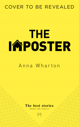 When Will The Imposter By Anna Wharton Come Out? 2021 Suspense Fiction Releases