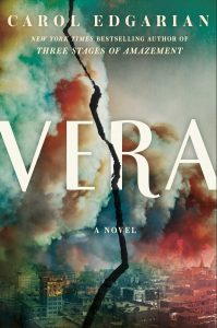 When Does Vera By Carol Edgarian Release? 2021 Historical Fiction Releases
