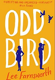 Odd Bird By Lee Farnsworth Release Date? 2020 Contemporary Fiction Releases