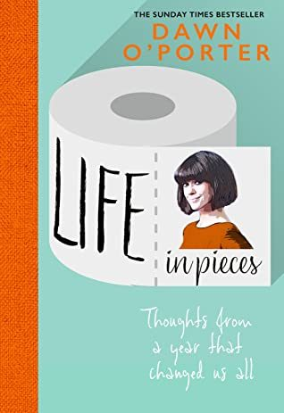 Life In Pieces By Dawn O'Porter Release Date? 2020 Nonfiction Releases